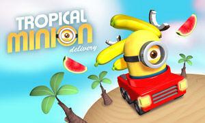 Tropical Minion